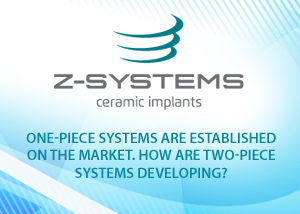 Ceramic implants: One-piece systems are established on the market. How are twopiece systems developing? - Dr. Jochen Mellinghoff